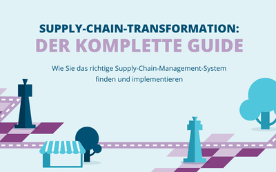 Supply-Chain-Transformation: Der komplette Guide